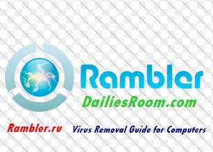 Rambler.ru Virus Removal Guide for Computers – 100% Free Antivirus Protection