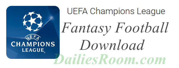 Download UEFA Champions League Fantasy Football APP
