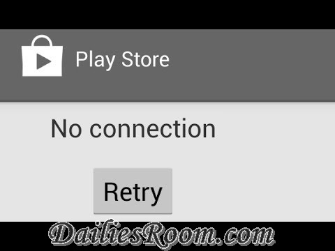 """How to Fix Google Play store """"No Connection - Retry"""" Error Message"""