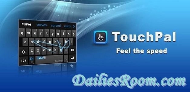 Download and install TouchPal Keyboard App Free on Android   Type Fast and easy