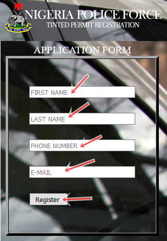 Nigeria Police Force - Tinted glass permit online Registration | Tinted Permit Application Form | www.npf.gov.ng/tinted