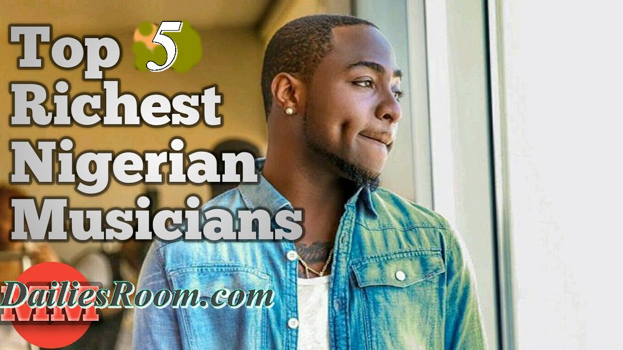 Top 5 Richest Nigeria Musicians 2017 | Estimated Networth
