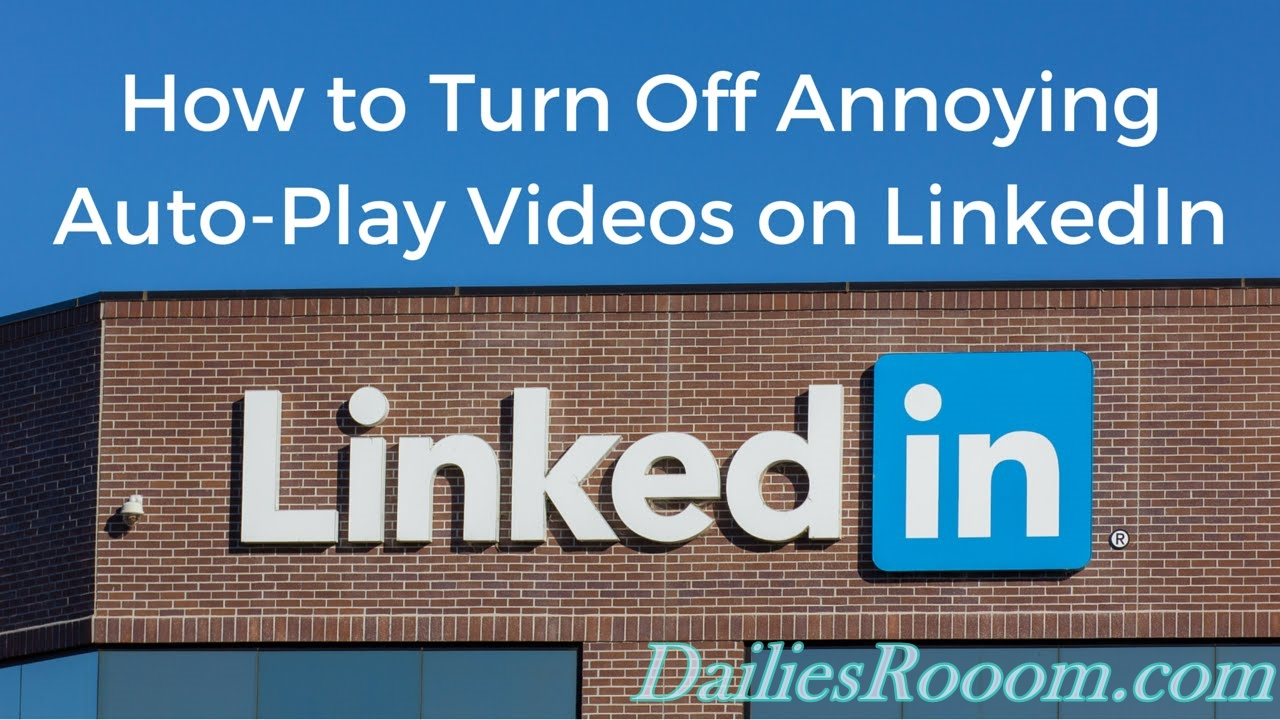 How to Disable LinkedIn Video Auto-play {Android and iOS Guide}