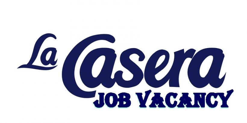 Apply: La Casera Company Job Vacancy for a Sales Representatives