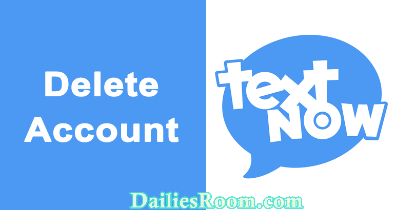 How to Delete TextNow Account   Cancel TextNow Account - TextNow Disable