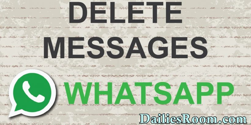 How to Delete already Sent Whatsapp Messages on Android Device