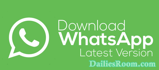 Free Whatsapp Latest Version | Download Whatsapp Newest Version