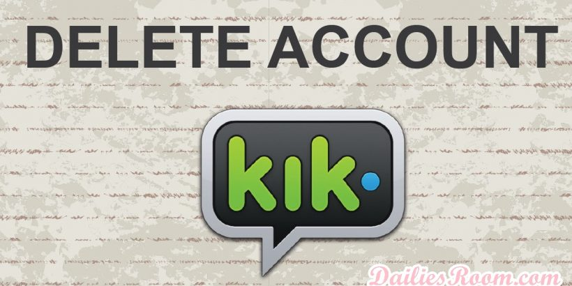 How to Delete Kik Messenger Account | De-activate Kik Account