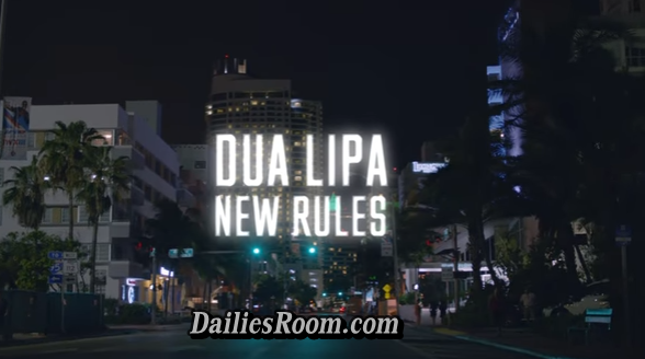 New Rules Dua Lipa Lyrics - New Rules Video