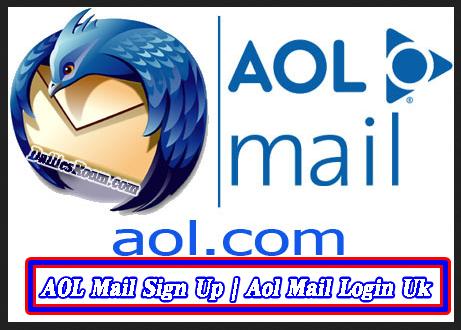 AOL.com Email Login Sign Up | AOL Mail Sign Up | Aol Mail Login Uk