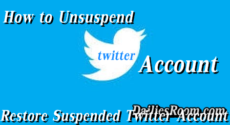 How To Unsuspend Twitter Account That Was Permanently suspended