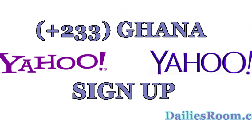 How To Create Yahoo Mail Ghana Account | +233 Yahoo Mail Signup Portal