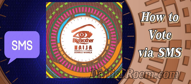 SMS Code For Voting and How to vote On Big Brother Naija 2018 Via SMS