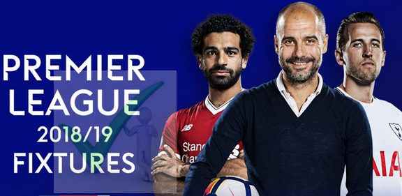 Full Premier League fixtures 2018/19 for UTD, City, Chelsea, Arsenal...