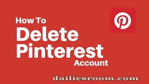 How To Delete Pinterest Account | Pinterest Deactivation Page