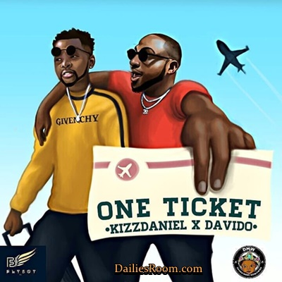 Kizz Daniel Ft Davido - One Ticket Lyrics: Produced By Major Bangz