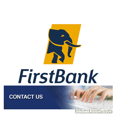 Ways To Contact First Bank Customer Service: Email, Live Chat & More