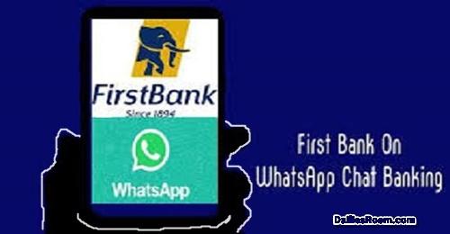 FBN Whatsapp Banking: First Bank WhatsApp Chat Banking