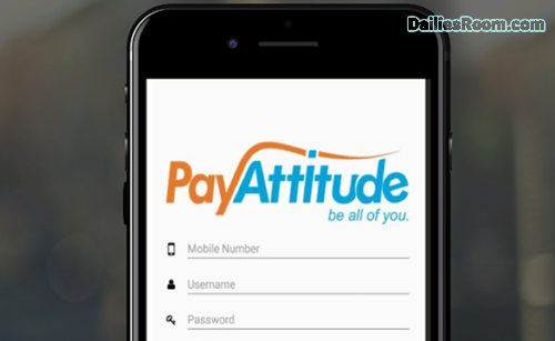Steps To PayAttitude Registration For Bill Payments, Fund Transfer & More